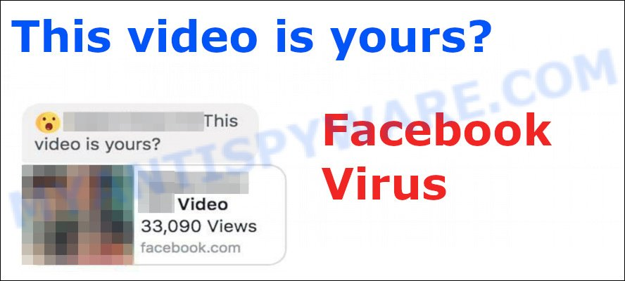"""This Video Is Yours?"" Facebook Virus"